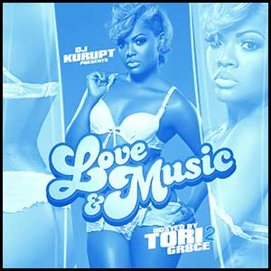 Love and Music Hosted By Tori Gr8ce