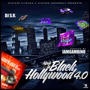Made In Black Hollywood 4 0