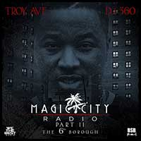 Magic City Radio 2 The 6th Borough