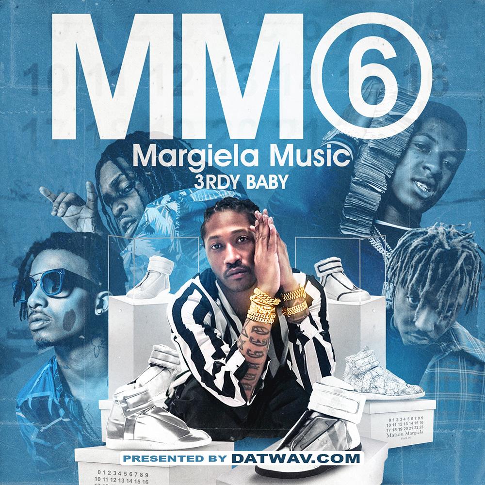 3rdy Baby - Margiela Music 6 | Buymixtapes com