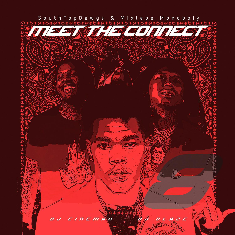 DJ Cinemax DJ Blaze - Meet The Connect 8 | Buymixtapes com