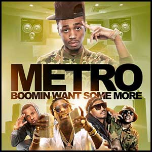 Metro Boomin Want Some More
