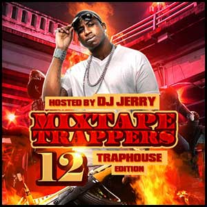 Mixtape Trappers 12
