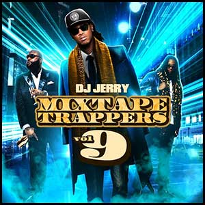 Mixtape Trappers 9