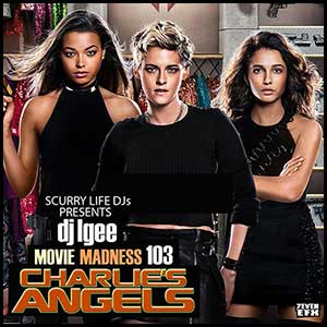 Movie Madness 103 Charlies Angels Mixtape Graphics