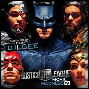 Movie Madness 69 Justice League