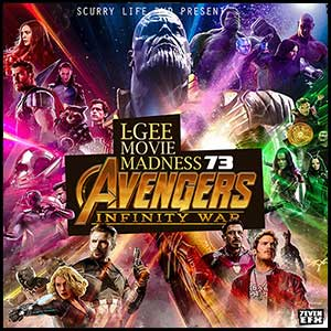 Movie Madness 73 Avengers Infinity War Mixtape Graphics