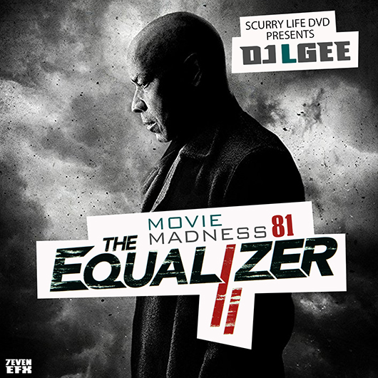 Dj L Gee Movie Madness 81 The Equalizer 2 Buymixtapescom