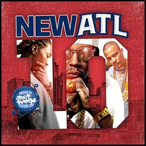 Stream and download New ATL 10