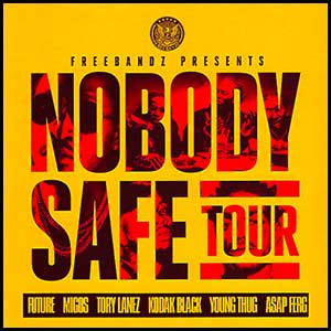 Stream and download Nobody Safe Tour