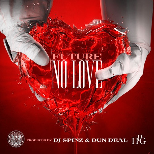 Future - No Love | Buymixtapes com