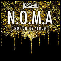 Stream and download NOMA Not On My Album