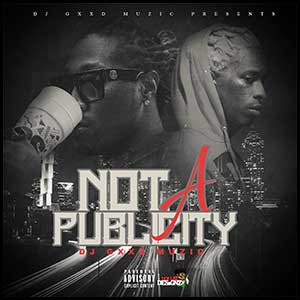 Not A Publicity Mixtape Graphics