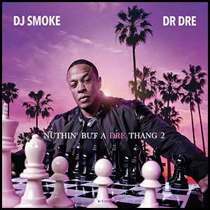Stream and download Nuthin But A Dre Thang 2