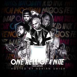 One Hell Of A Nite Tour Mixtape