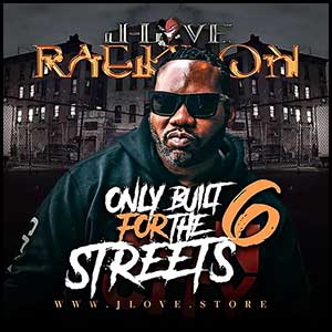 Stream and download Only Built For The Streets 6