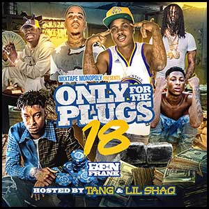 Only For The Plugs 18 Mixtape Graphics