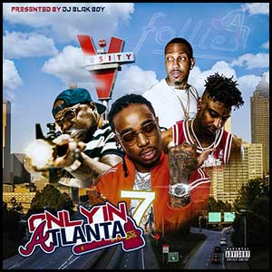 Stream and download Only In Atlanta 7
