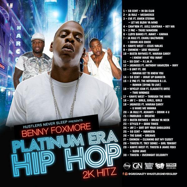 Benny Foxmore - Platinum Era Hip Hop 2K Hitz | Buymixtapes com