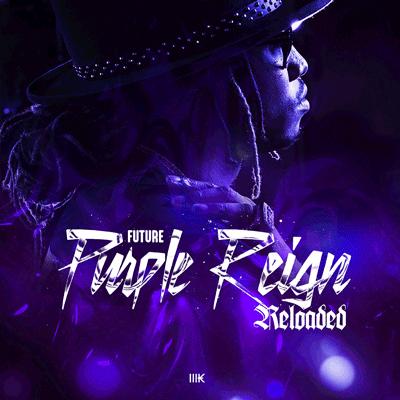 cdfead1939581 Future - Purple Reign Reloaded