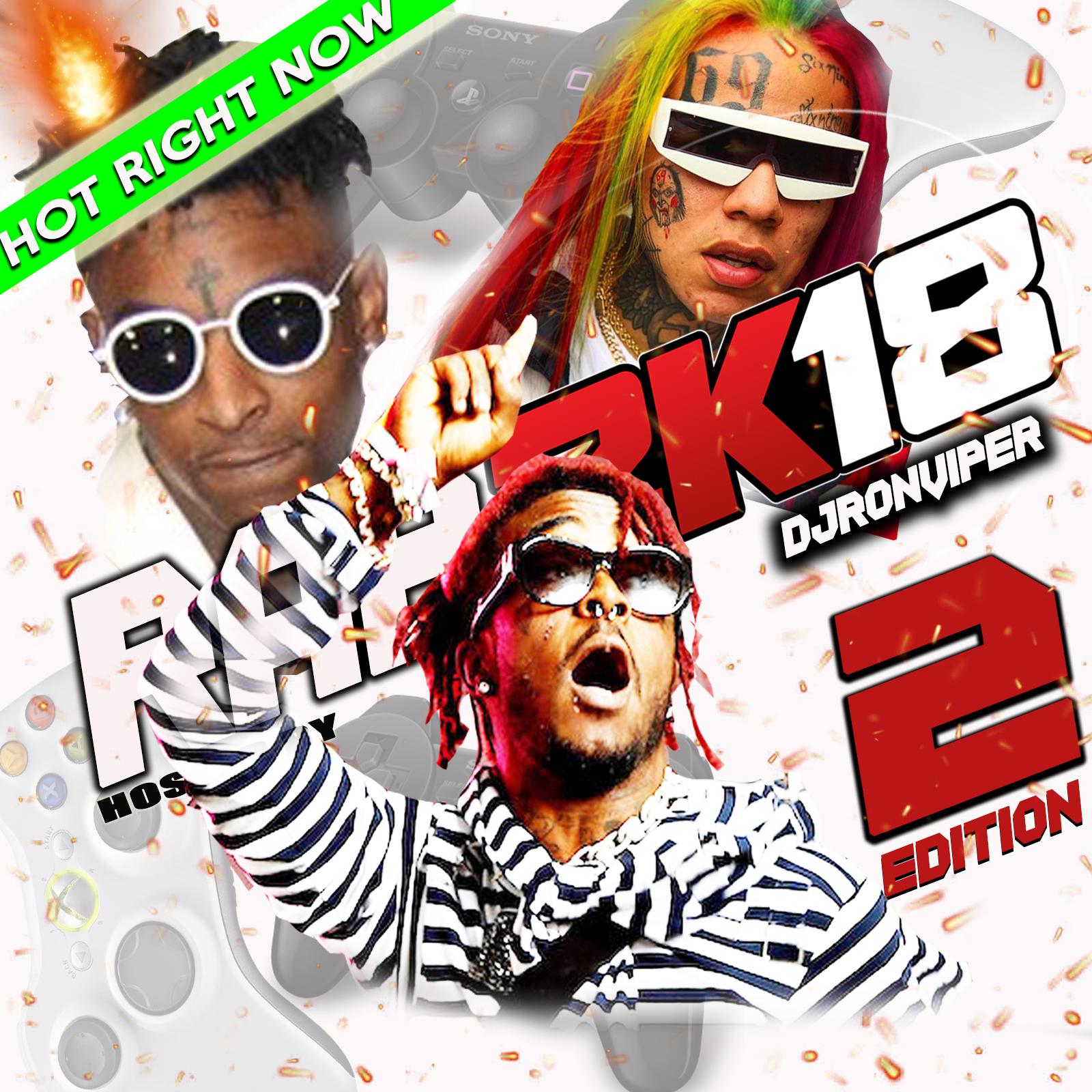 Dj Ron Viper Rap 2k18 Edition 2 Buymixtapes Com