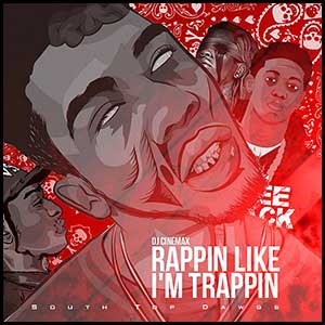 Rappin Like Im Trappin 12 Mixtape Graphics
