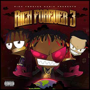 Stream and download Rich Forever 3