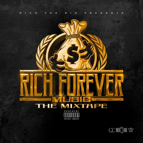 Rich The Kid - Rich Forever Music The Mixtape | Buymixtapes com
