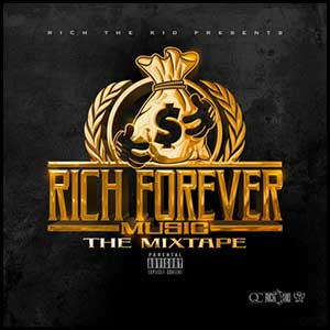 Rich Forever Music The Mixtape