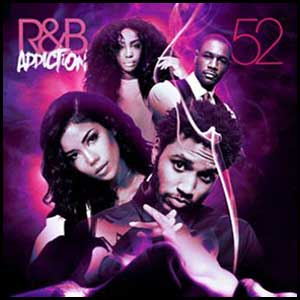 Stream and download RnB Addiction 52
