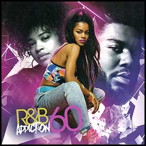 Stream and download RnB Addiction 60