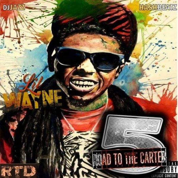 Lil Wayne - Road To The Carter 5 | Buymixtapes com