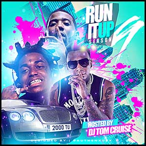 Stream and download Run It Up Season 9