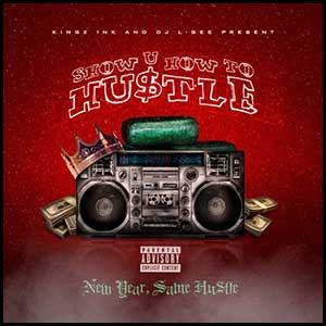 Stream and download Show You How To Hustle
