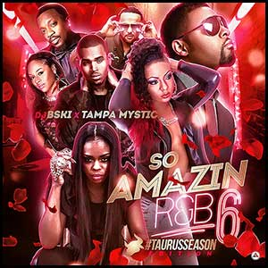 So Amazin RnB 6 Taurus Season Edition