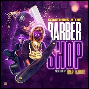 Something 4 The Barbershop Mixtape Graphics