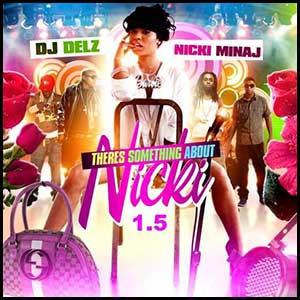Theres Something About Nicki 1 5