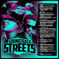 Soundtrack To The Streets January 2K15 Edt