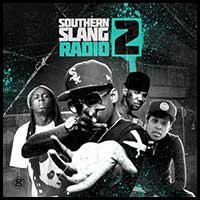 Stream and download Southern Slang Radio 2