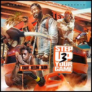 Stream and download Step Up Your Game 3