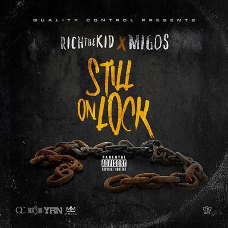 Migos Rich The Kid - Still On Lock   Buymixtapes com