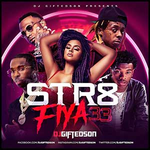 Str8 Fiya 33 Mixtape Graphics
