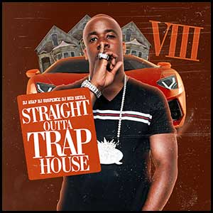 Straight Outta Trap House 8 Mixtape Graphics