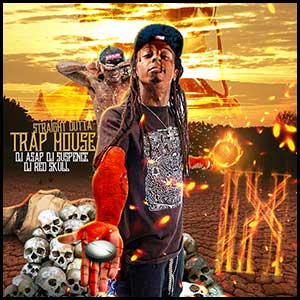 Straight Outta Trap House 9