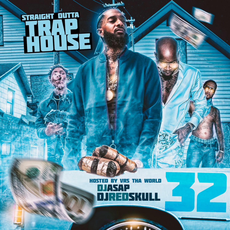 DJ ASAP - Straight Outta Trap House 32 | Buymixtapes com