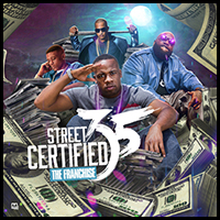 Stream and download Street Certified 35