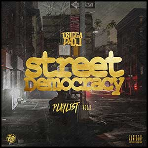 Street Democracy Playlist 2