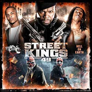 Stream and download Street Kings 49 Hell On Earth