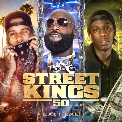 DJ Triple Exe - Street Kings 50 Exit Exe | Buymixtapes com
