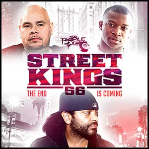 Street Kings 56 The End Is Coming Mixtape Graphics